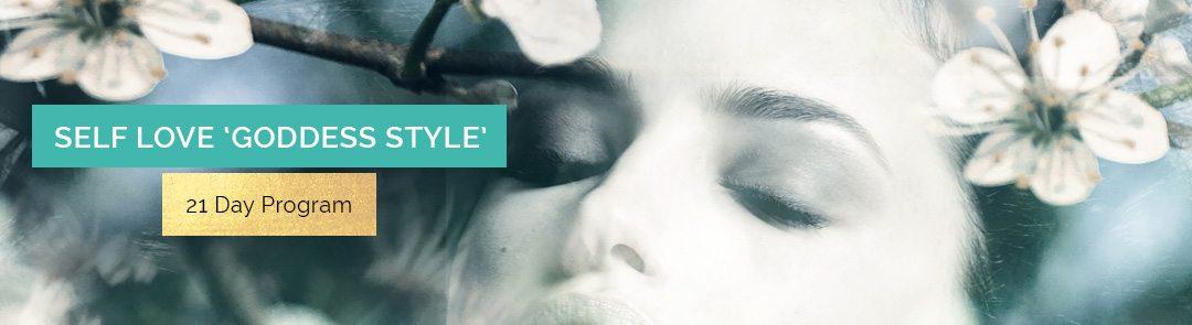 Self Love 'Goddess Style' 21 Day Program