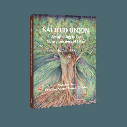 Sacred Union Vol 1: Creating Sacred Union Within