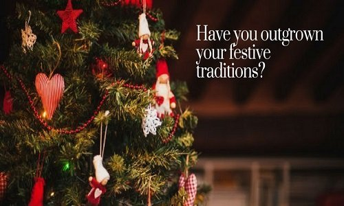 Have You Outgrown Your Festive Traditions?