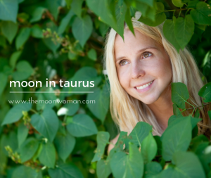 moon in taurus, the moon woman (1)